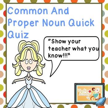 Proper and Common Noun Quick Quiz