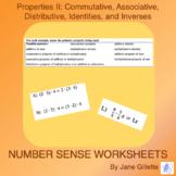 Properties II: Commutative, Associative, Distributive, Identities, and Inverses