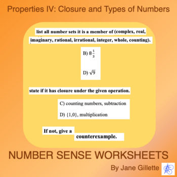 Properties IV: Closure and Types of Numbers
