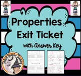 Properties Practice Exit Ticket with KEY Distributive Commutative Associative