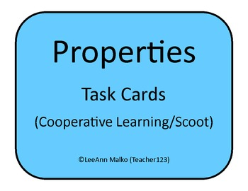 Properties Task Cards (Cooperative Learning/Scoot)