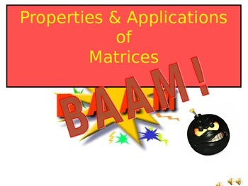 Properties and Applications of Matrices