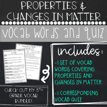 Properties and Changes in Matter Vocab and Quiz