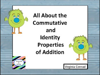 Properties of Addition--Commutative and Identity