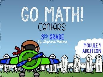 Properties of Addition Go Math Module 4 Third Grade Centers