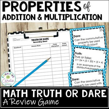 Properties of Addition & Multiplication - Truth or Dare Review Game