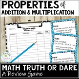 Properties of Addition and Multiplication Truth or Dare Math Game