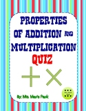 Properties of Addition and Multiplication Quiz- Quick Asse