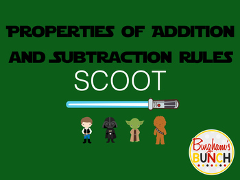Properties of Addition and Rules of Subtraction SCOOT