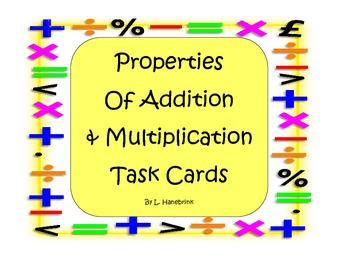 Properties of Addition and Multiplication Task Cards
