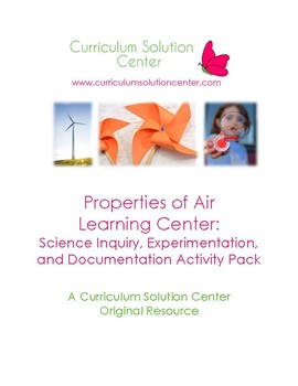 Properties of Air Learning Center: Science Inquiry Activity Pack
