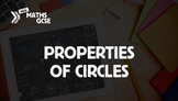 Properties of Circles - Complete Lesson