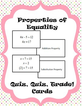 Properties of Equality Quiz, Quiz, Trade! Cards