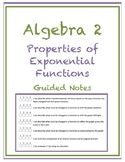Properties of Exponential Functions Guided Notes (Editable)