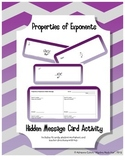 Properties of Exponents Hidden Message Cards (Algebra 1 or Algebra 2)