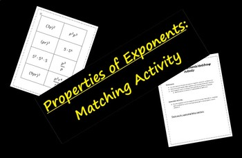 Properties of Exponents Matching Activity