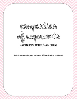 Properties of Exponents Partner Practice/Pair Share