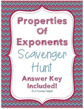Properties of Exponents Scavenger Hunt