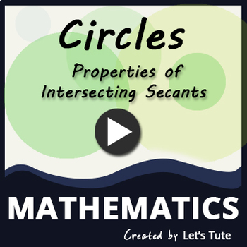 Properties of Intersecting Secants   Circles