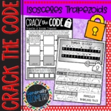 Properties of Isosceles Trapezoids Crack the Code Worksheet; Geometry, Quads