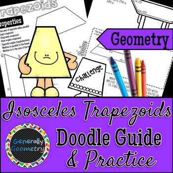 Properties of Isosceles Trapezoids Doodle Guide & Practice Worksheet; Quads