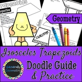 Properties of Isosceles Trapezoids Doodle Guide and Practice Worksheet | Quads