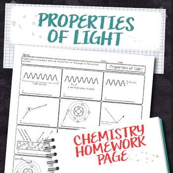 Properties Of Light Chemistry Homework Worksheet By Science With Mrs Lau