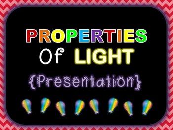 Properties of Light {Presentation}