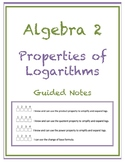 Properties of Logarithms Guided Notes (Editable)