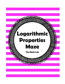 Logarithmic Properties Maze