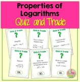 Properties of Logarithms Quiz and Trade Activity