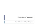 Properties of Materials Ppt