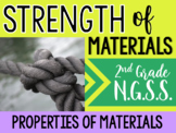 NGSS Properties of Materials- Strength Inquiry