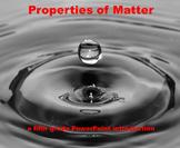 Properties of Matter - A Fifth Grade PowerPoint Introduction