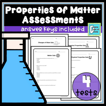 Properties of Matter Assessment