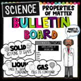 Properties of Matter- Bulletin Board
