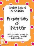 Properties of Matter Choice Board