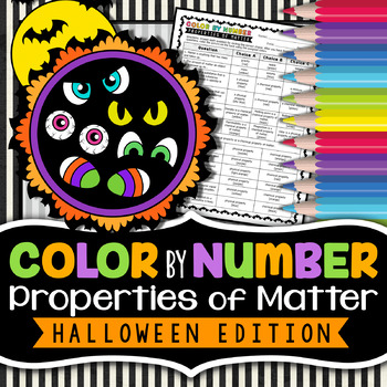 Properties of Matter - Color By Number -  Halloween Science Edition