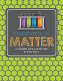 Properties of Matter Complete Unit