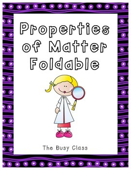 Properties of Matter Foldable