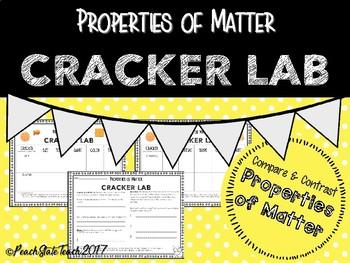 Properties of Matter Hands On Cracker Lab NEW Science Standards