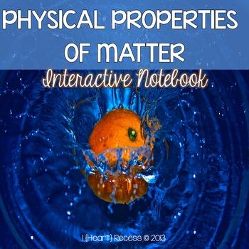 Properties of Matter Interactive Notebook & More