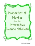 Properties of Matter Interactive Notebooks
