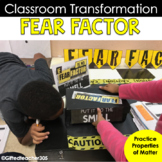 Properties of Matter Lab: Fear Factor Classroom Transformation