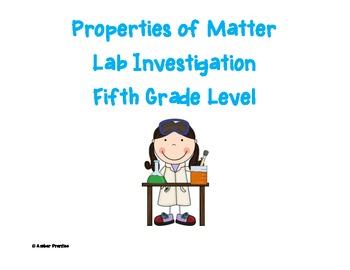 Properties of Matter Lab Investigation
