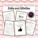 Properties of Matter: Labs and Activities