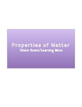 Properties of Matter Learning Menu