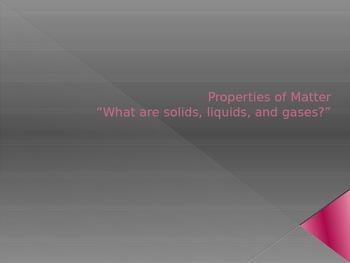 Properties of Matter, Lesson 2