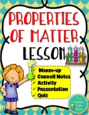 Properties of Matter Lesson- Physical Science Interactive Notebook