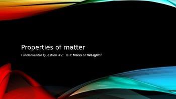 Properties of Matter- Mass or Weight PowerPoint